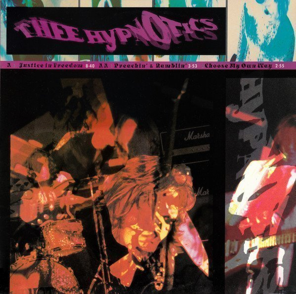 Thee Hypnotics - Justice In Freedom