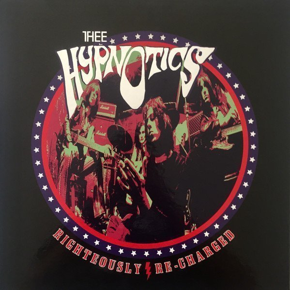 Thee Hypnotics - Righteously Re-Charged