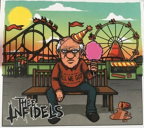 Thee Infidels - All We Got