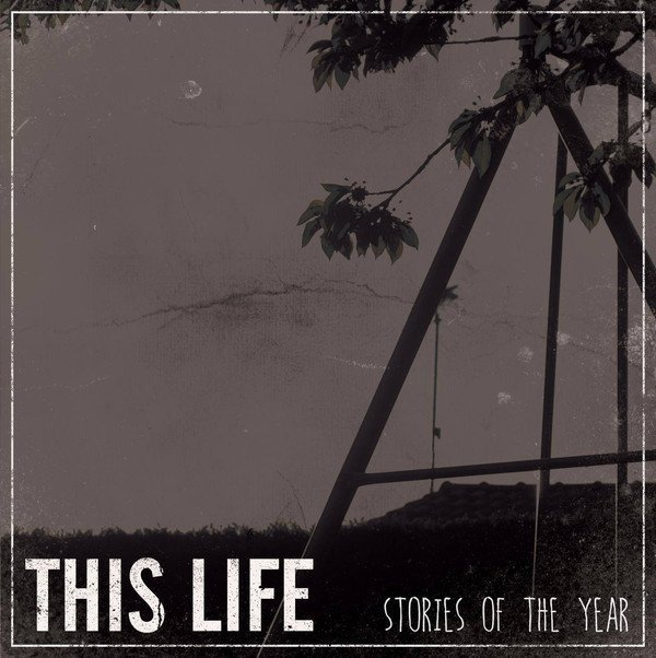This Life - Stories of the Year