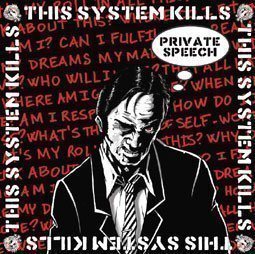 This System Kills / Viktims - Private Speech