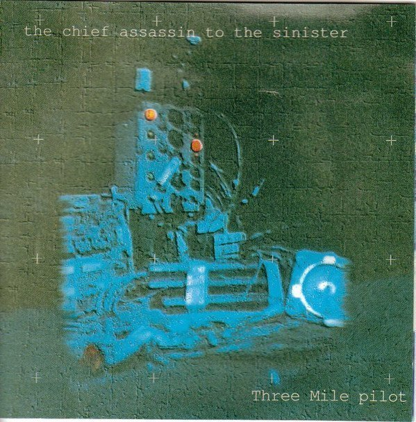 Three Miles Pilot - The Chief Assassin To The Sinister
