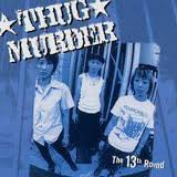 Thug Murder - The 13th Round
