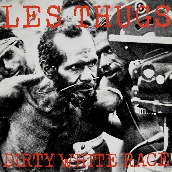 Thugs - Dirty White Race