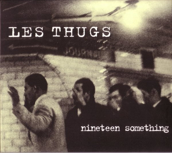 Thugs - Nineteen Something