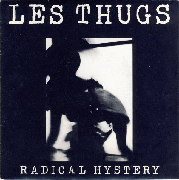 Thugs - Radical Hystery