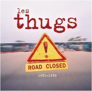 Thugs - Road Closed (1983-1999)