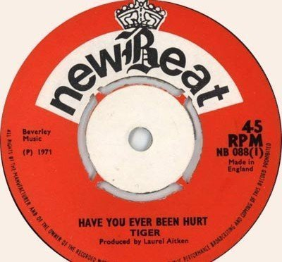 Tiger - Have You Ever Been Hurt