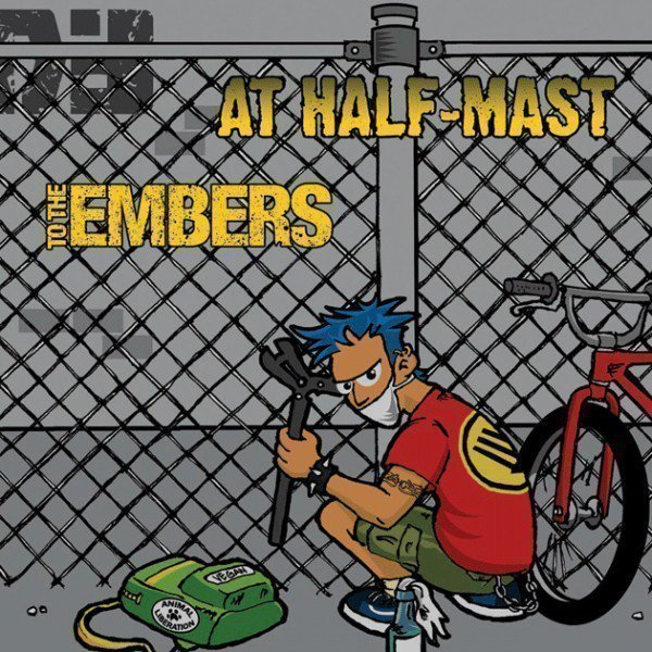 To The Embers - At Half-Mast / To The Embers