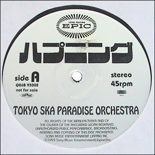 Tokyo Ska Paradise Orchestra - Happening / Just A Little Bit Of Your Soul