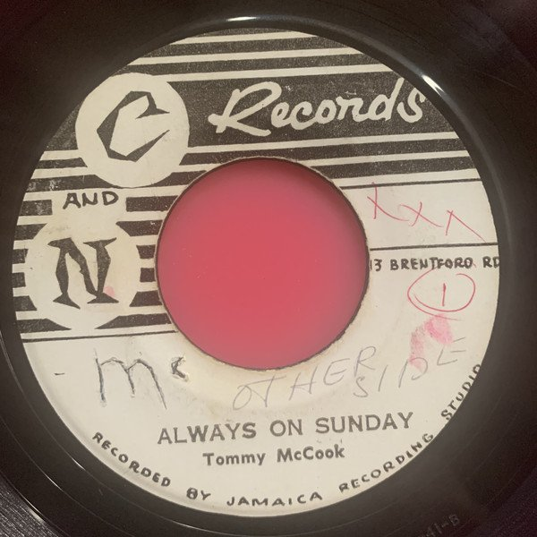 Tommy Mc Cook - Another Chance / Always On Sunday