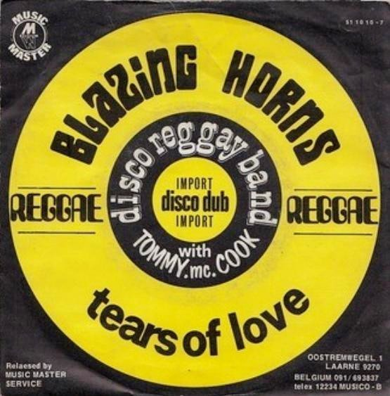Tommy Mc Cook - Blazing Horns (Part 1 & 2) / Tears Of Love
