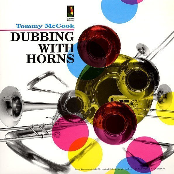 Tommy Mc Cook - Dubbing With Horns