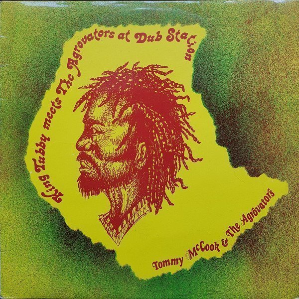 Tommy Mc Cook - King Tubby Meets The Agrovators At Dub Station