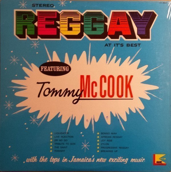 Tommy Mc Cook - Reggay At It
