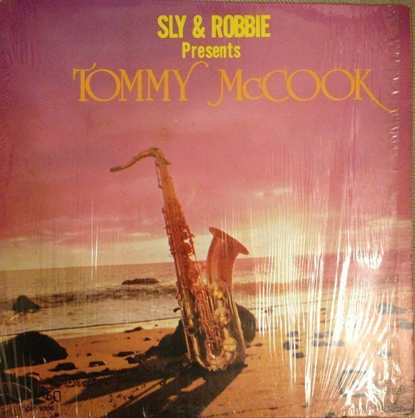 Tommy Mc Cook - Sly And Robbie Presents Tommy McCook