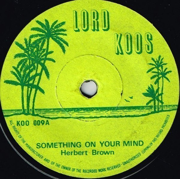 Tommy Mc Cook - Something On Your Mind / Sabotage