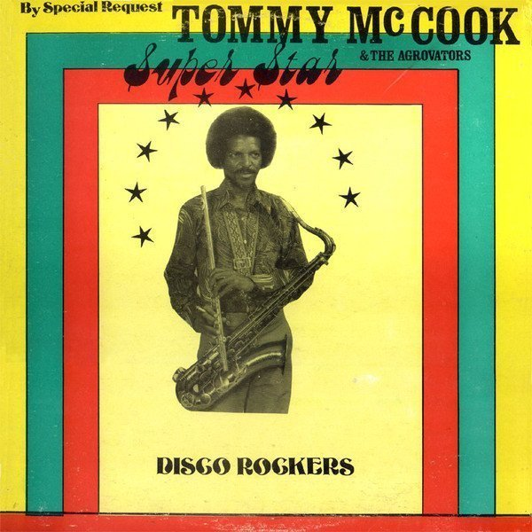 Tommy Mc Cook - Super Star - Disco Rockers