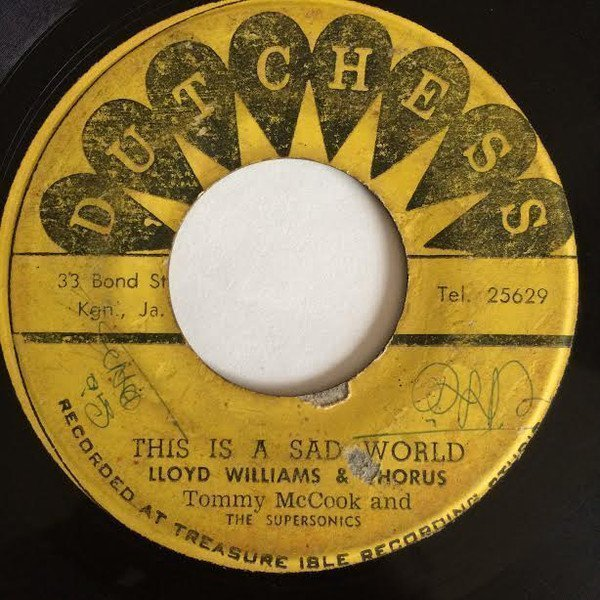 Tommy Mc Cook - This Is A Sad World / A Little Bit Of Heaven