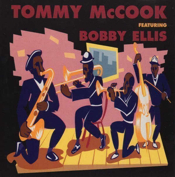 Tommy Mc Cook - Tommy McCook Featuring Bobby Ellis