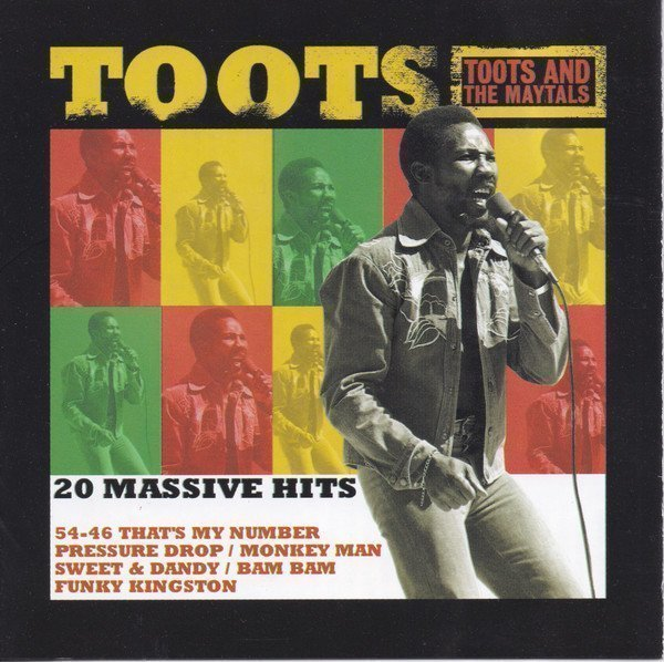 Toots And The Maytals - 20 Massive Hits