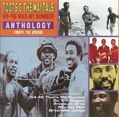 Toots And The Maytals - 54-46 Was My Number - Anthology 1964 To 2000