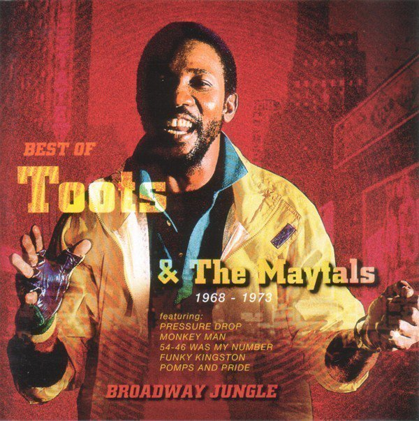 Toots And The Maytals - Best Of Toots & The Maytals/Broadway Jungle