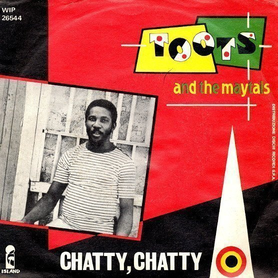 Toots And The Maytals - Chatty, Chatty