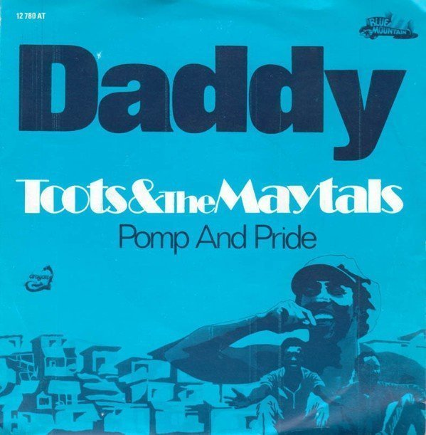 Toots And The Maytals - Daddy