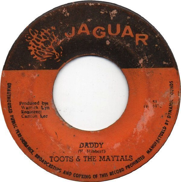 Toots And The Maytals - Daddy / It Was Written Down