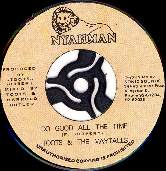 Toots And The Maytals - Do Good All The Time