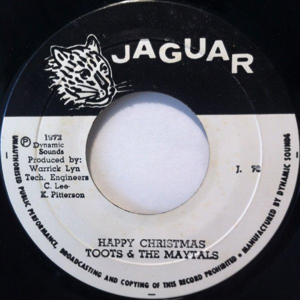 Toots And The Maytals - Happy Christmas / If You Act This Way