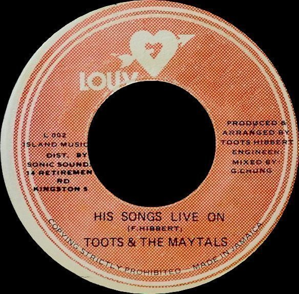 Toots And The Maytals - His Songs Live On