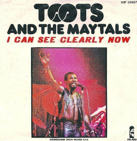 Toots And The Maytals - I Can See Clearly Now