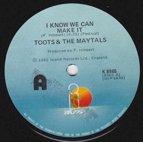 Toots And The Maytals - I Know We Can Make It