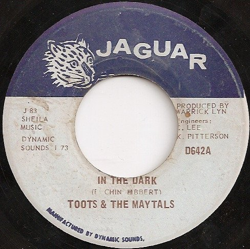 Toots And The Maytals - In The Dark / Sailing On