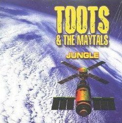 Toots And The Maytals - Jungle
