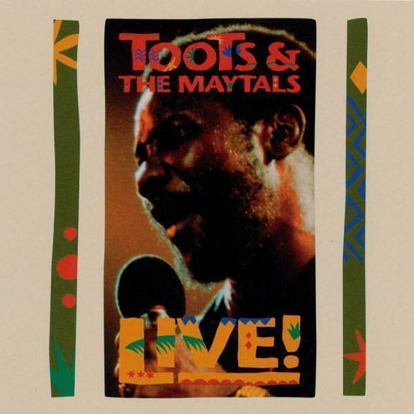 Toots And The Maytals - Live!