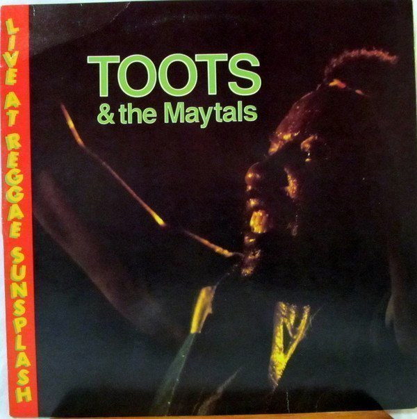 Toots And The Maytals - Live At Reggae Sunsplash