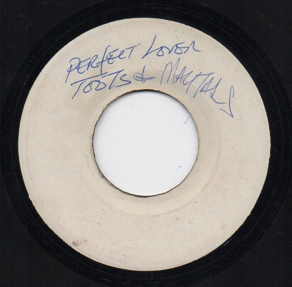 Toots And The Maytals - Perfect Lover