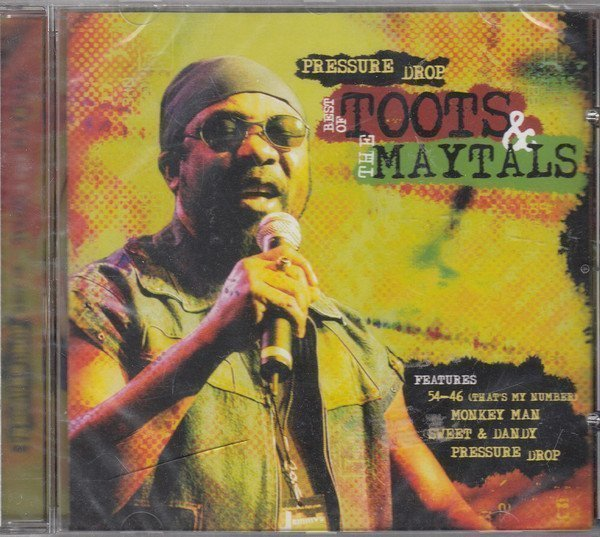 Toots And The Maytals - Pressure Drop (Best Of Toots & The Maytals)