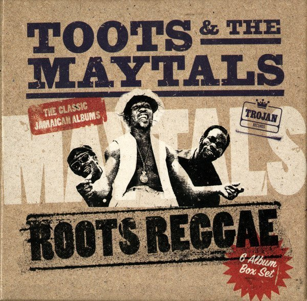 Toots And The Maytals - Roots Reggae - The Classic Jamaican Albums
