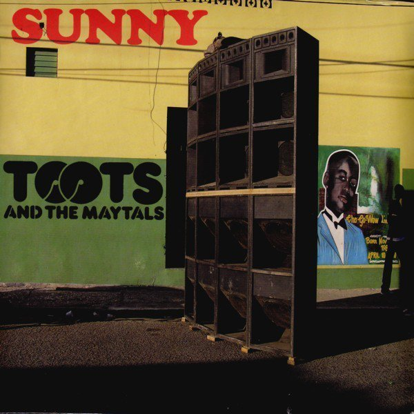Toots And The Maytals - Sunny