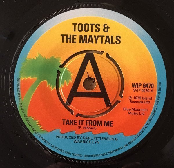 Toots And The Maytals - Take It From Me