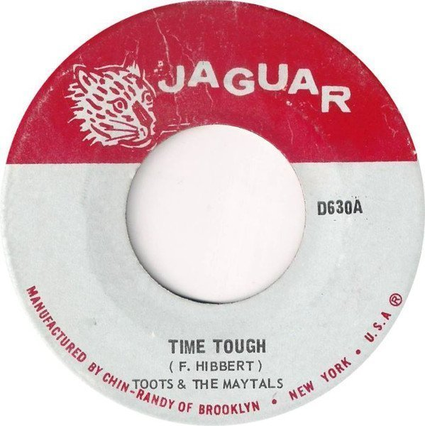 Toots And The Maytals - Time Tough
