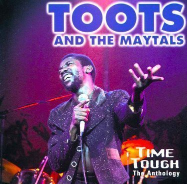 Toots And The Maytals - Time Tough The Anthology