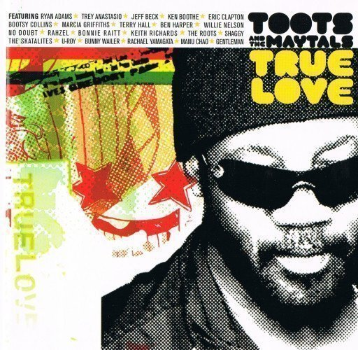 Toots And The Maytals - True Love