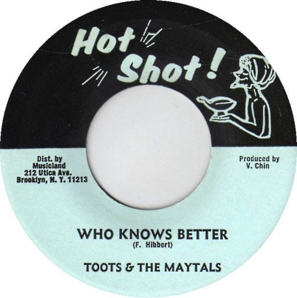 Toots And The Maytals - Who Knows Better