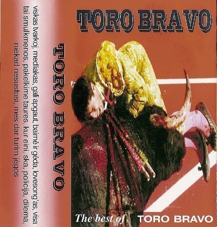 Toro Bravo - The Best Of Toro Bravo