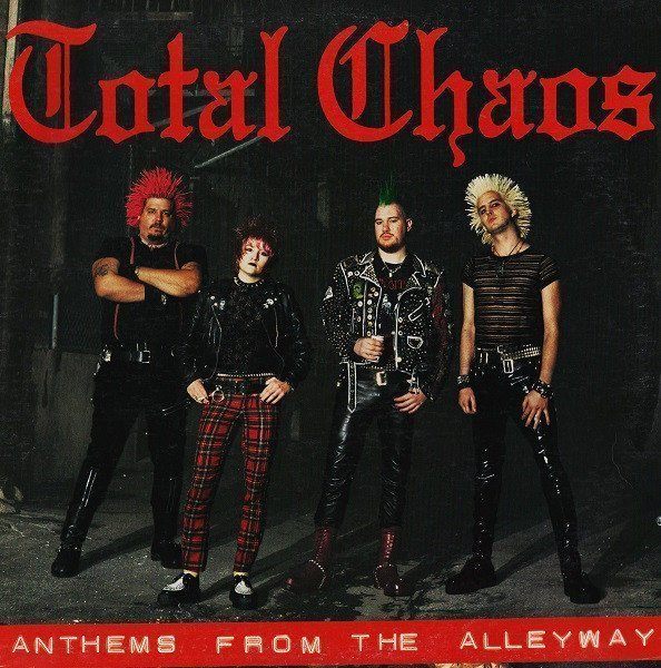 Total Chaos - Anthems From The Alleyway